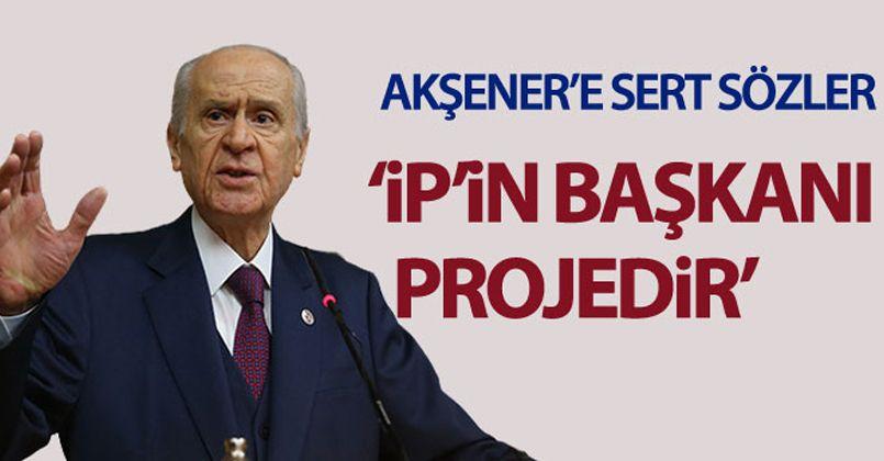 Devlet Bahçeli'den İyi parti lideri Merak Akşener'e sert sözler