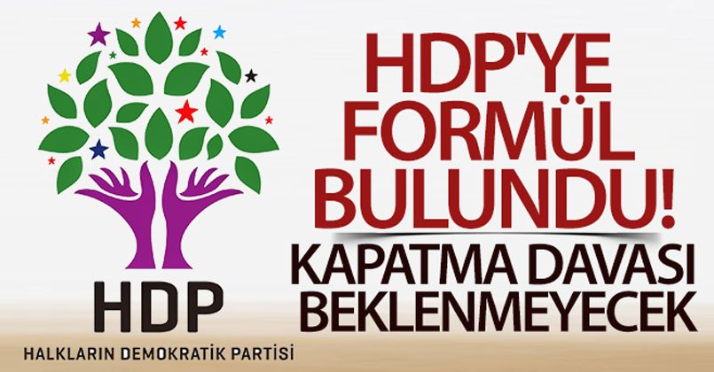 HDP'ye formül bulundu! Kapatma davası beklenmeyecek