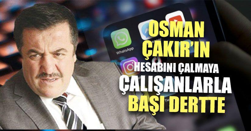 Osman Çakır'ın Başı Hesabını Çalmaya Çalışanlarla Dertte