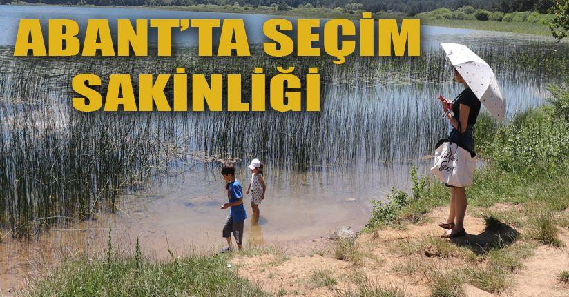 İstanbul seçimleri Abant'ta sakin bir hafta sonu yaşattı