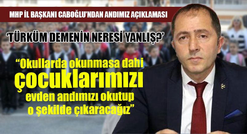 MHP İl Başkanı Caboğlu'ndan Andımız Açıklaması