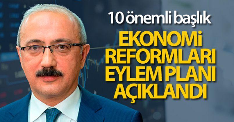 Bakan Elvan: 'Ekonomi reformlarımızın takvimini tamamladık'