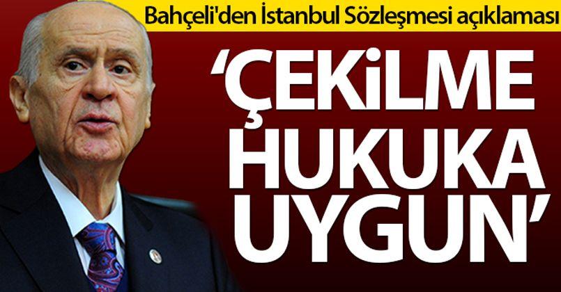 MHP lideri Bahçeli'den İstanbul Sözleşmesi açıklaması!