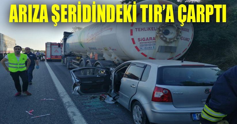TEM'de Kaza 1 Ölü 1 Yaralı