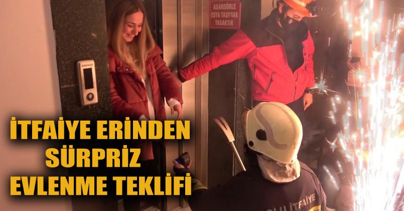 İtfaiye erinden asansörde mahsur bıraktığı kız arkadaşına sürpriz evlenme teklifi