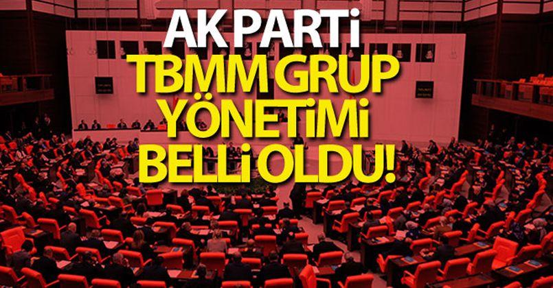 AK Parti TBMM grup yönetimi belli oldu!