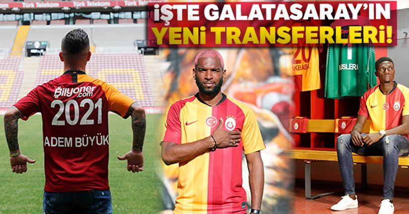 İşte Galatasaray'ın yeni transferleri!