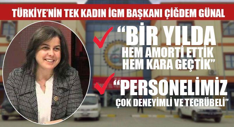 Türkiye'nin Tek Kadın İGM Başkanı Çiğdem Günal