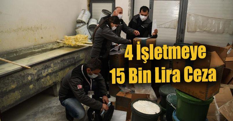 Düzce'de 4 işletmeye 15 bin lira ceza