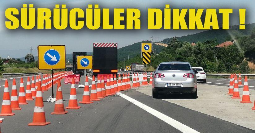 Bakım çalışması sürüyor trafik Ankara yönünden veriliyor