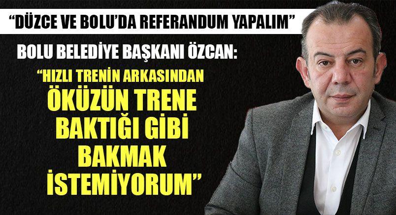 Bolu Belediye Başkanı Özcan'dan Referandum Önerisi