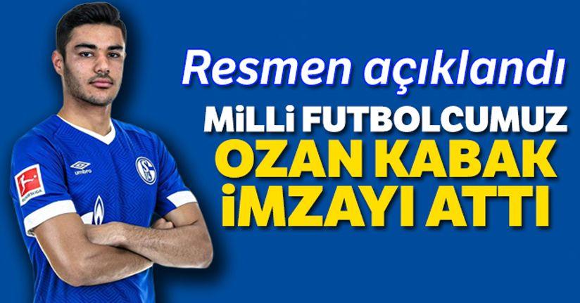 Schalke 04, Ozan Kabak'ı kadrosuna kattığını açıkladı