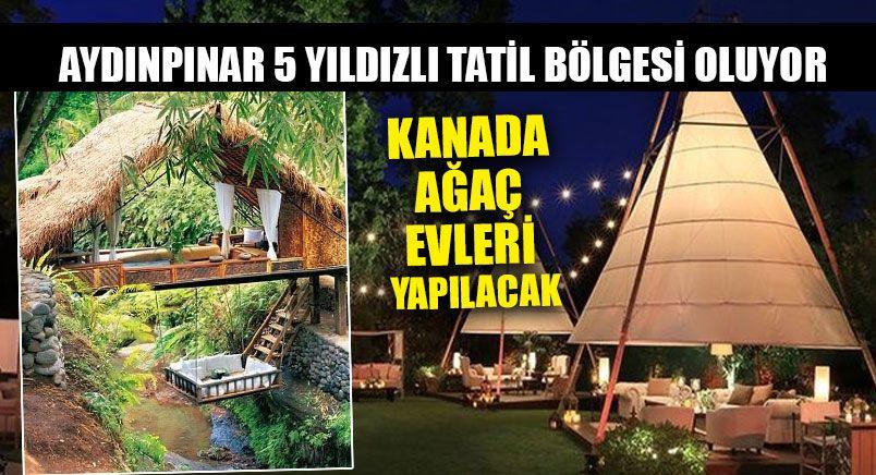 Aydınpınar Türkiye'ye Açılıyor