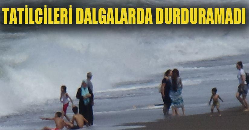 Karadeniz dalgalara teslim oldu