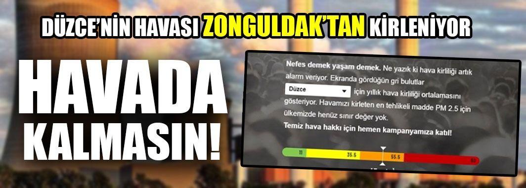 Düzce'nin Havası Zonguldak'tan Kirleniyor!