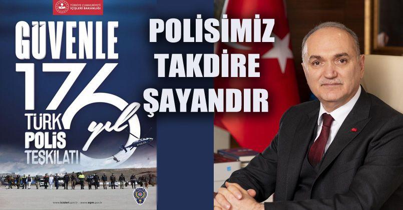"""Başkan Özlü """"Polisimiz takdire şayandır"""""""