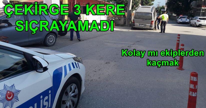 Kaç kaç nereye kadar Polis kaçanı yakalar