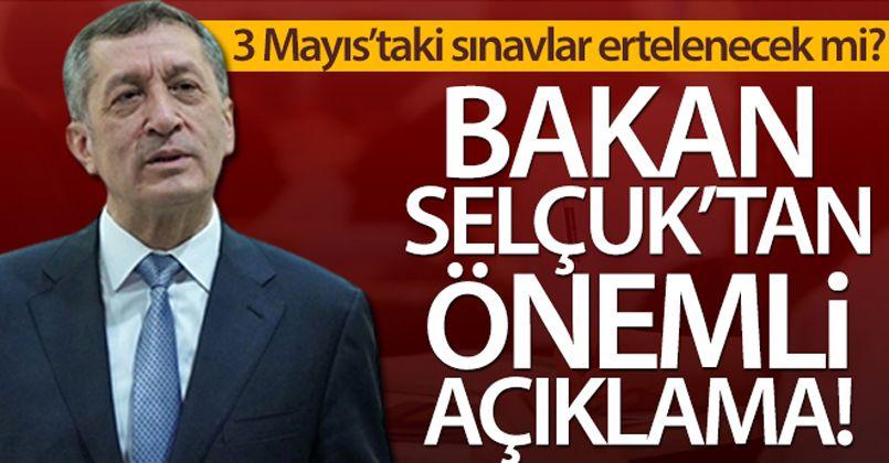 3 Mayıs'taki sınavlar ertelenecek mi? Bakan Selçuk'tan önemli açıklama!