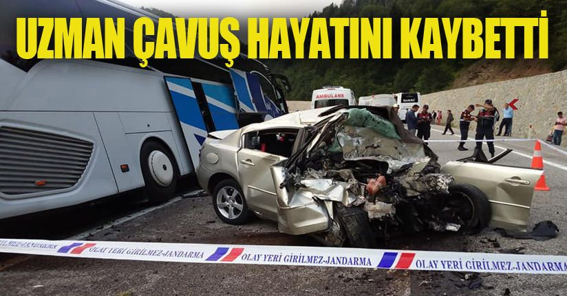 Otobüsle çarpışan otomobilin sürücüsü uzman çavuş hayatını kaybetti