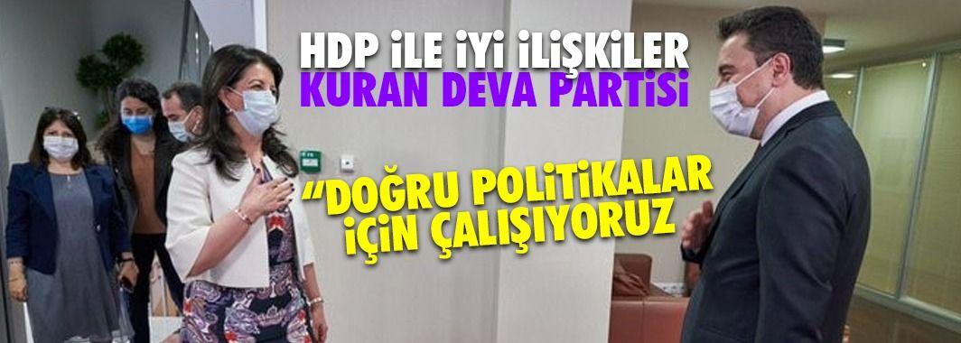 HDP ile iyi ilişkiler kuran Deva Partisi: Doğru Politikalar üretiyoruz