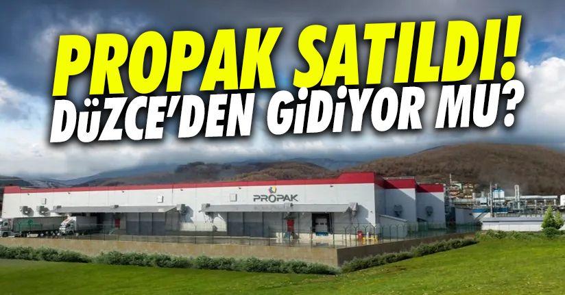 Üretimlerini Düzce'de devam ettiren Propak satıldı!