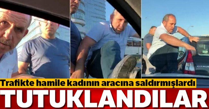 Trafikte hamile kadının aracına saldıran, zanlılar tutuklandı