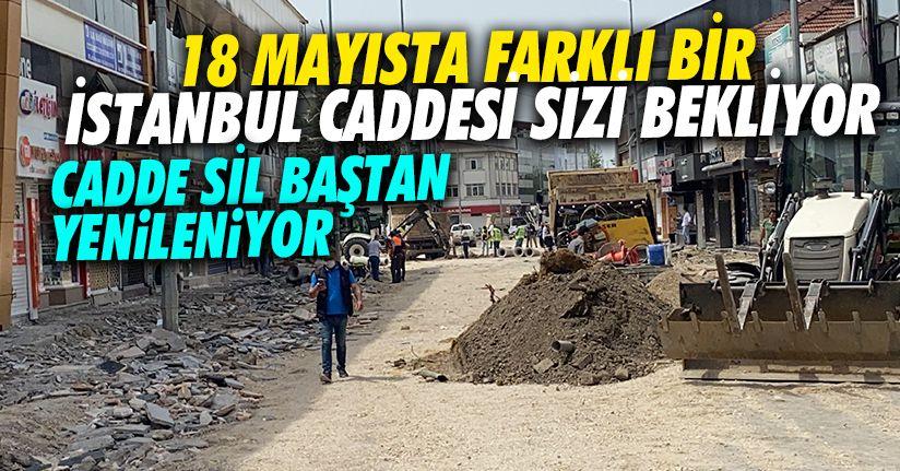 İşte İstanbul Caddesi'nin yeni hali