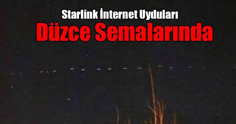 Starlink İnternet Uyduları Düzce Semalarında