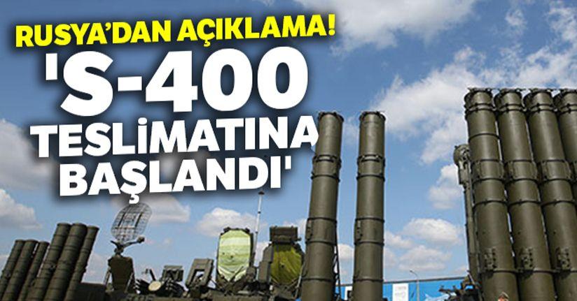 Rusya: 'S-400 teslimatına başland