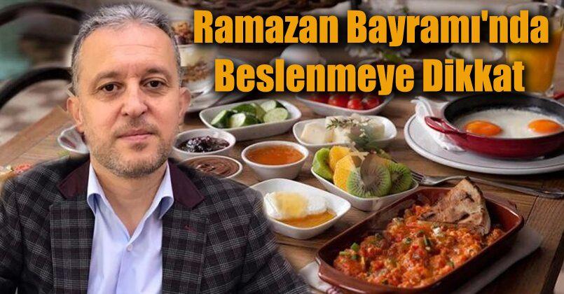 Ramazan Bayramı'nda beslenmeye dikkat
