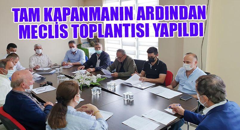 Tam kapanmanın ardından meclis toplantısı yapıldı