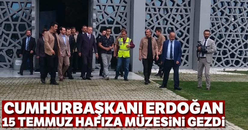 Cumhurbaşkanı Erdoğan 15 Temmuz Hafıza Müzesini gezdi