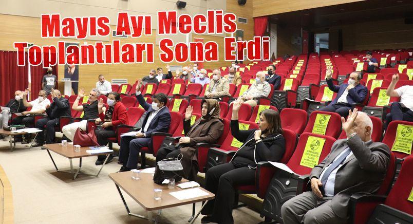 Mayıs Ayı Meclis Toplantıları Sona Erdi