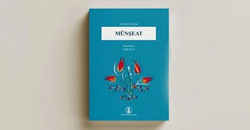 Türk Dil Kurumunun Yeni Yayını: Nevres-i Kadim: Münşeat