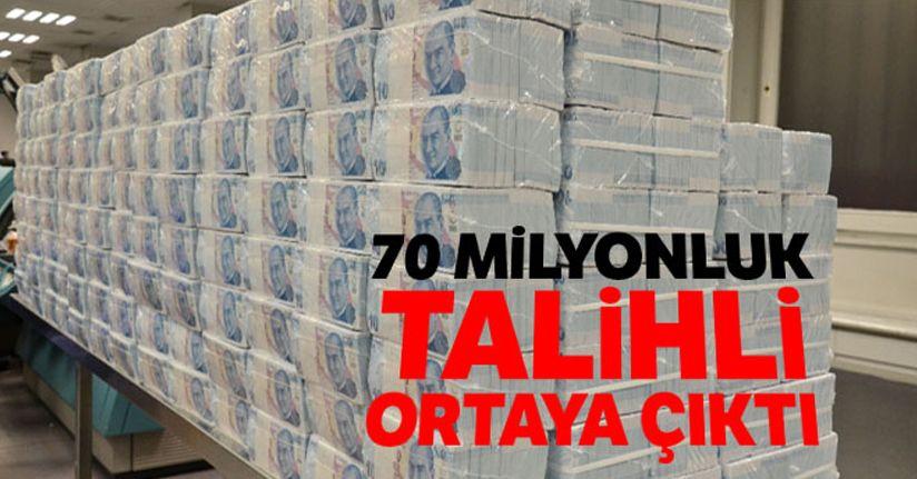 70 milyonluk talihli ortaya çıktı
