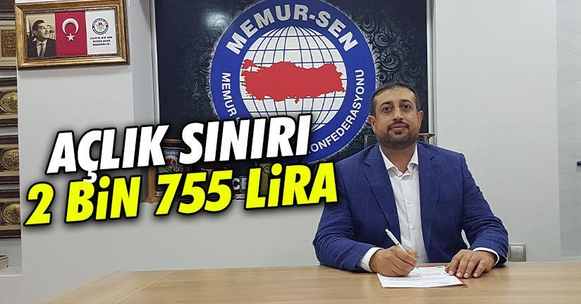 Çelebi: Açlık sınırı 2 bin 755 lira oldu