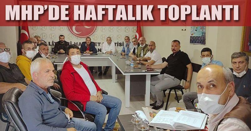 MHP haftalık toplantısını gerçekleştirdi