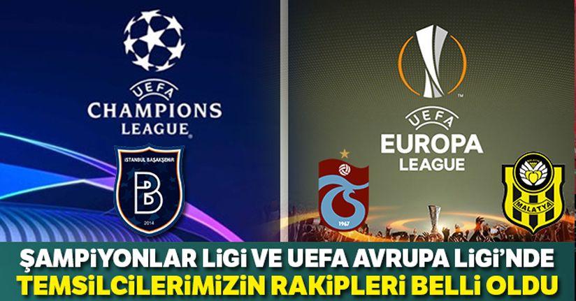 Başakşehir,Trabzonspor ve Yeni Malatyaspor'un rakipleri belli oldu