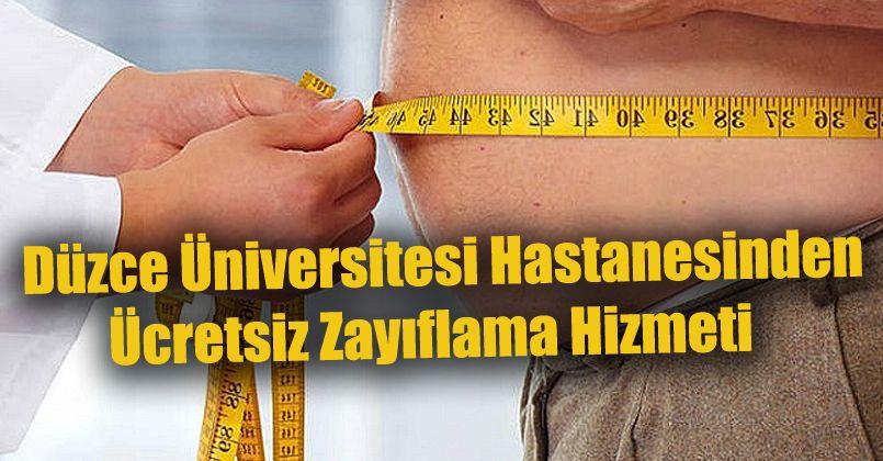 Düzce Üniversitesi Hastanesinden Ücretsiz Zayıflama Hizmeti