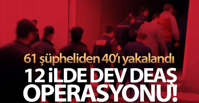 DEAŞ'a maddi kaynak sağlayan 40 şüpheli gözaltına alındı
