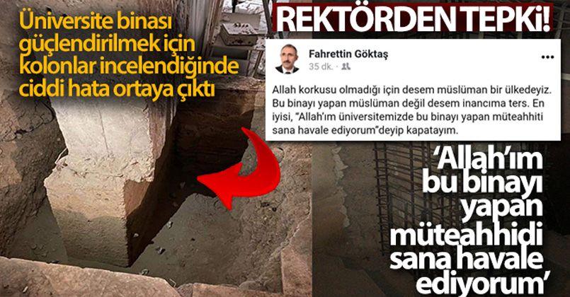 """Kayık kolonu gören rektörden tepki: """"Allah'ım bu binayı yapan müteahhidi sana havale ediyorum'"""