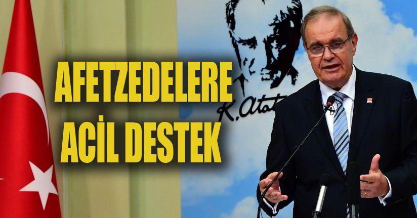 """CHP Sözcüsü Öztrak : """"Vatandaşların vergi, kredi ve benzeri borçlarının ertelenmesi lazım"""""""