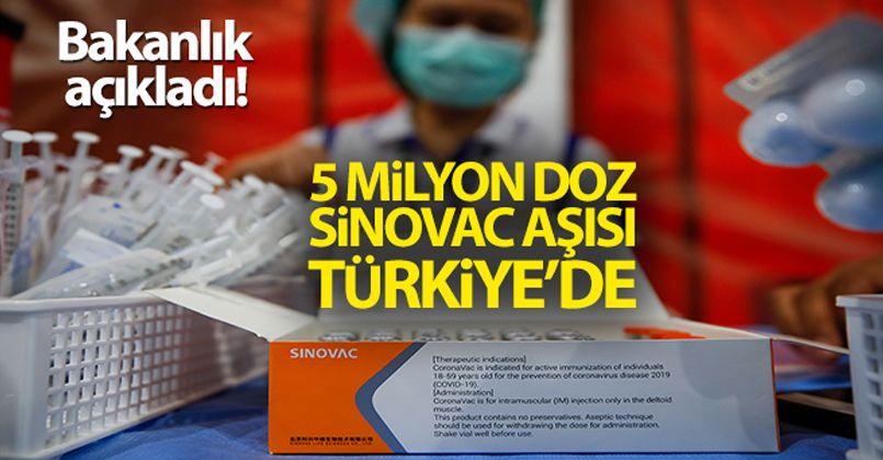 Bakanlık açıkladı! 5 milyon doz Sinovac aşısı Türkiye'de