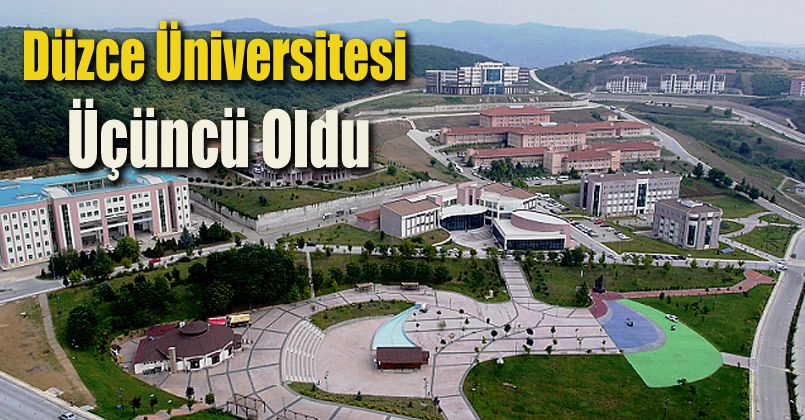 Düzce Üniversitesi Üçüncü Oldu