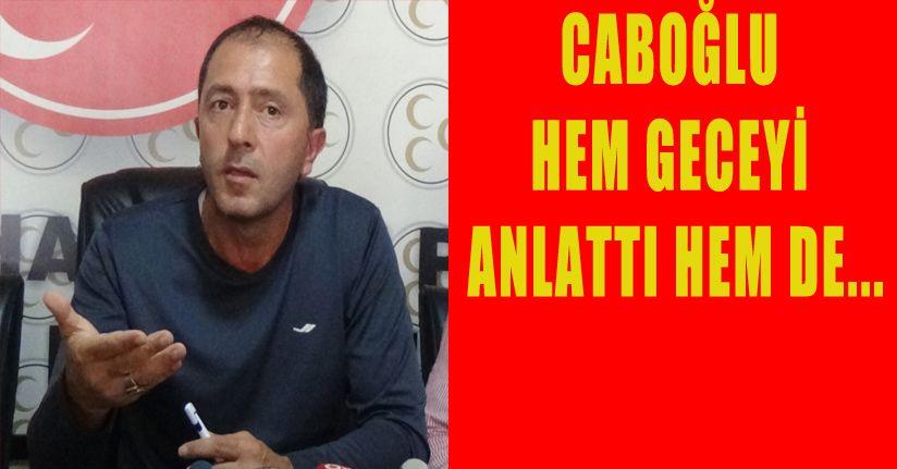 """Caboğlu'ndan sert çıkış; """"Aynı ittifakın üyeleriyiz"""""""