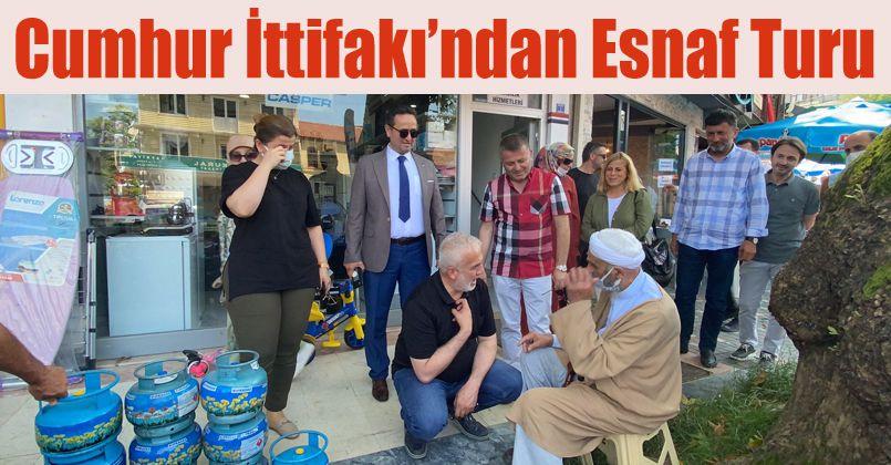 Akçakoca'da Cumhur İttifakı'ndan esnaf turu