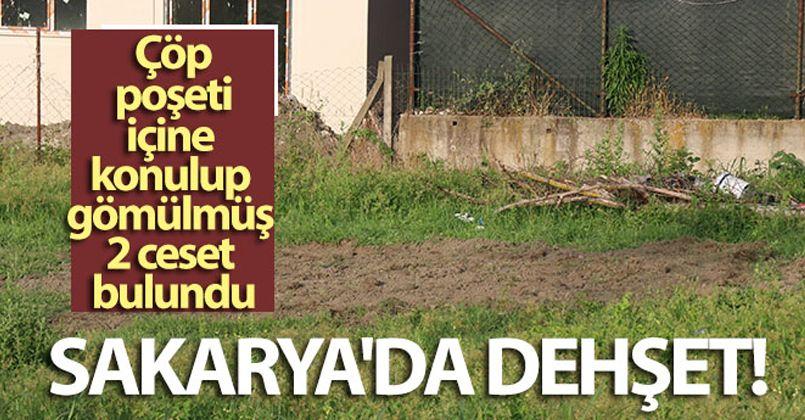 Sakarya'da vahşet, çöp poşeti içine konulup gömülmüş 2 ceset bulundu