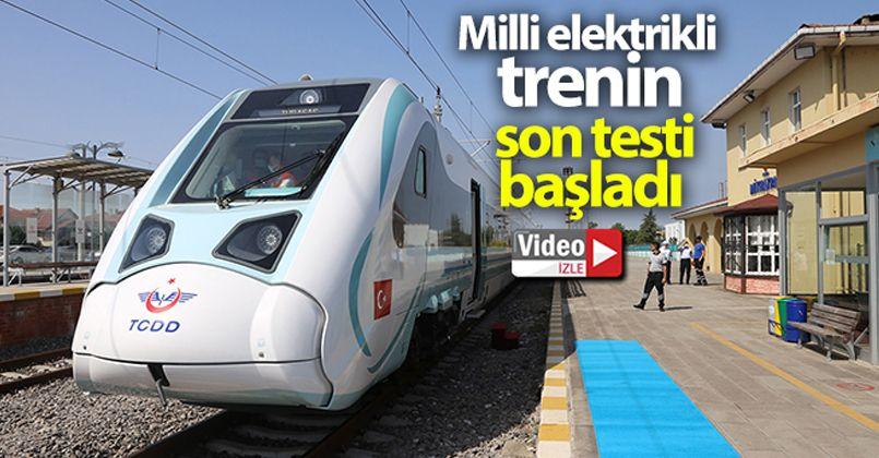 Milli Elektrikli trenin son testi