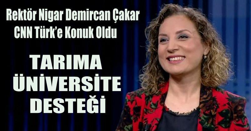 """Rektör Çakar CNN Türk'te """"Çalışan Türkiye"""" Programında Örnek İhtisaslaşma Çalışmalarını Anlattı"""