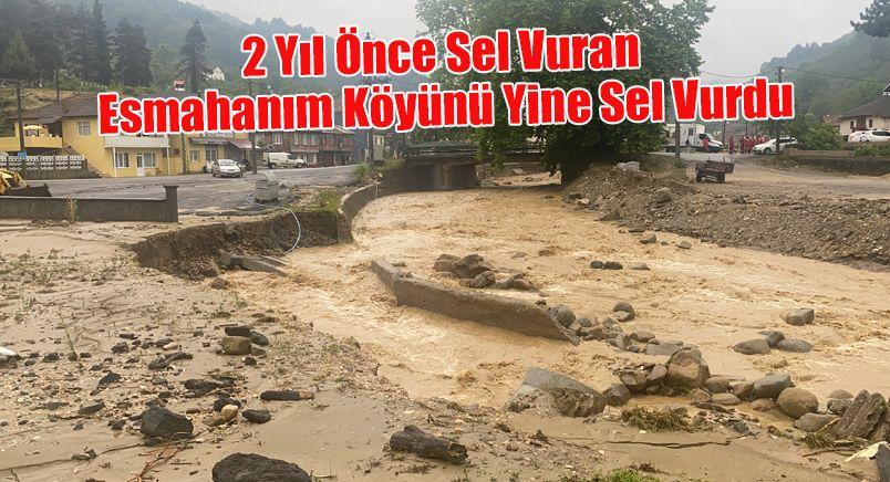 2 Yıl Önce Sel Vuran Esmahanım Köyünü Yine Sel Vurdu